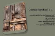 Ausstellung ab 1.3.2013 im Glashaus in Dreisbach
